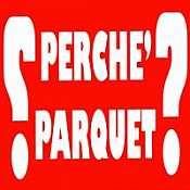 A Perchè Parquet