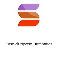 Case di riposo Humanitas