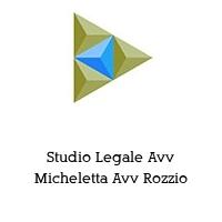 Studio Legale Avv Micheletta Avv Rozzio