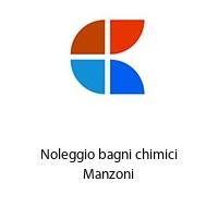 Noleggio bagni chimici Manzoni