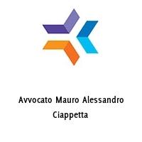 Avvocato Mauro Alessandro Ciappetta