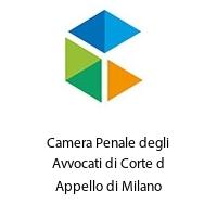 Camera Penale degli Avvocati di Corte d Appello di Milano