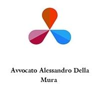 Avvocato Alessandro Della Mura