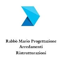 Rabbò Mario Progettazione Arredamenti Ristrutturazioni