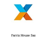 Farris House Sas