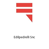 Edilpedrelli Snc