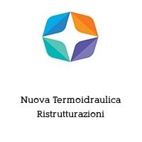 Nuova Termoidraulica Ristrutturazioni