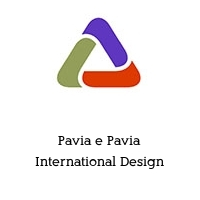 Pavia e Pavia International Design
