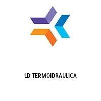 LD TERMOIDRAULICA