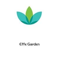 Effe Garden