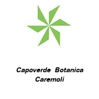 Capoverde  Botanica Caremoli