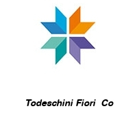 Todeschini Fiori  Co