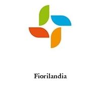 Fiorilandia