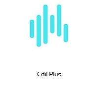Edil Plus