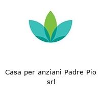 Casa per anziani Padre Pio srl