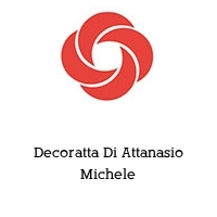 Decoratta Di Attanasio Michele