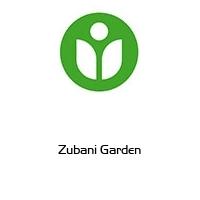 Zubani Garden