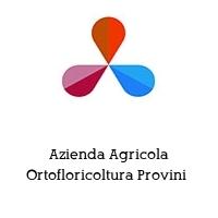 Azienda Agricola Ortofloricoltura Provini