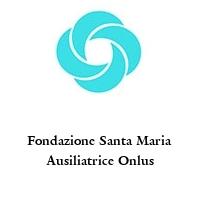 Fondazione Santa Maria Ausiliatrice Onlus
