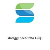 Moriggi Architetto Luigi