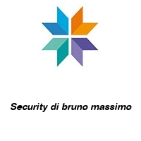 Security di bruno massimo