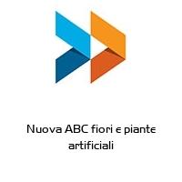 Nuova ABC fiori e piante artificiali
