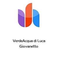 VerdeAcqua di Luca Giovanetto
