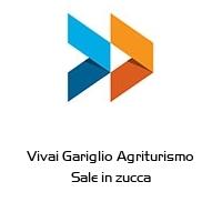 Vivai Gariglio Agriturismo Sale in zucca