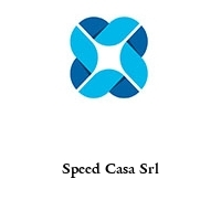 Speed Casa Srl