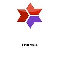 Fiori Valle