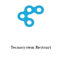 Tecnosystem Restauri