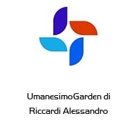 UmanesimoGarden di Riccardi Alessandro