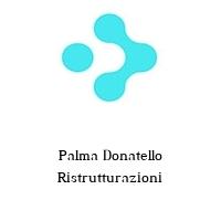 Palma Donatello Ristrutturazioni