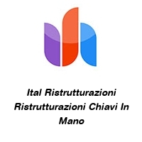 Ital Ristrutturazioni Ristrutturazioni Chiavi In Mano