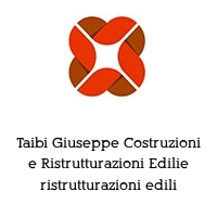 Taibi Giuseppe Costruzioni e Ristrutturazioni Edilie ristrutturazioni edili