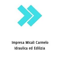 Impresa Micali Carmelo Idraulica ed Edilizia