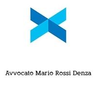 Avvocato Mario Rossi Denza