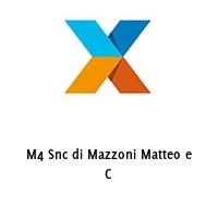 M4 Snc di Mazzoni Matteo e C