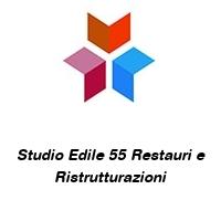 Studio Edile 55 Restauri e Ristrutturazioni