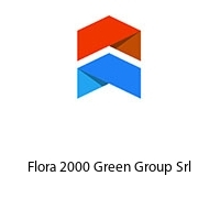 Flora 2000 Green Group Srl