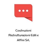 Costruzioni Ristrutturazioni Edili e Affini SrL