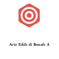 Arte Edile di Bonafe A