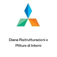 Diana Ristrutturazioni e Pitture di Interni