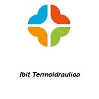 Ibit Termoidraulica