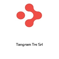 Tangram Tre Srl