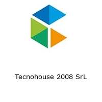 Tecnohouse 2008 SrL