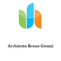 Architetto Bruno Gnozzi