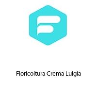 Floricoltura Crema Luigia