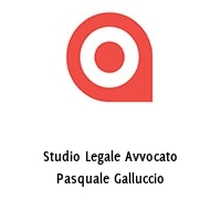 Studio Legale Avvocato Pasquale Galluccio