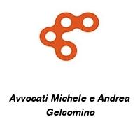 Avvocati Michele e Andrea Gelsomino